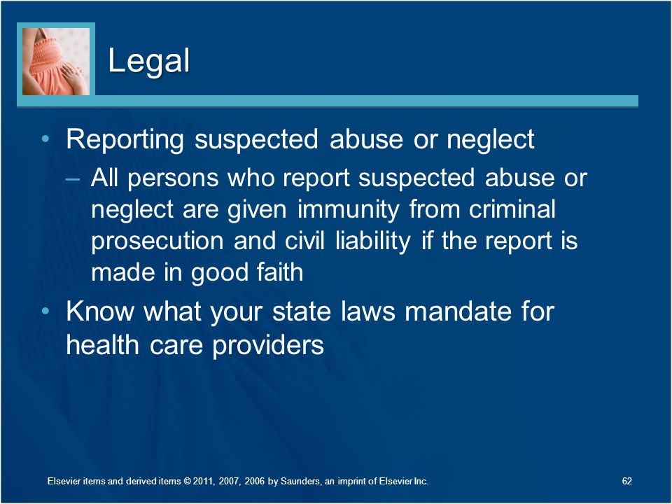 Legal Reporting suspected abuse or neglect
