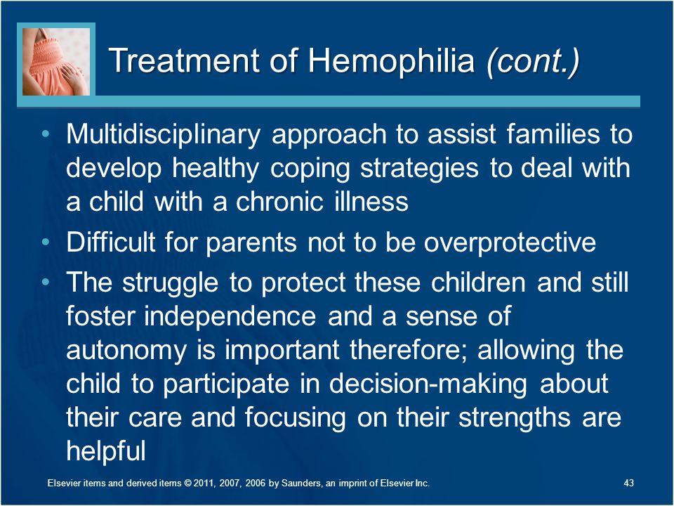 Treatment of Hemophilia (cont.)