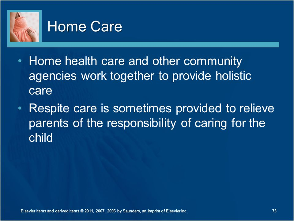 Home Care Home health care and other community agencies work together to provide holistic care.
