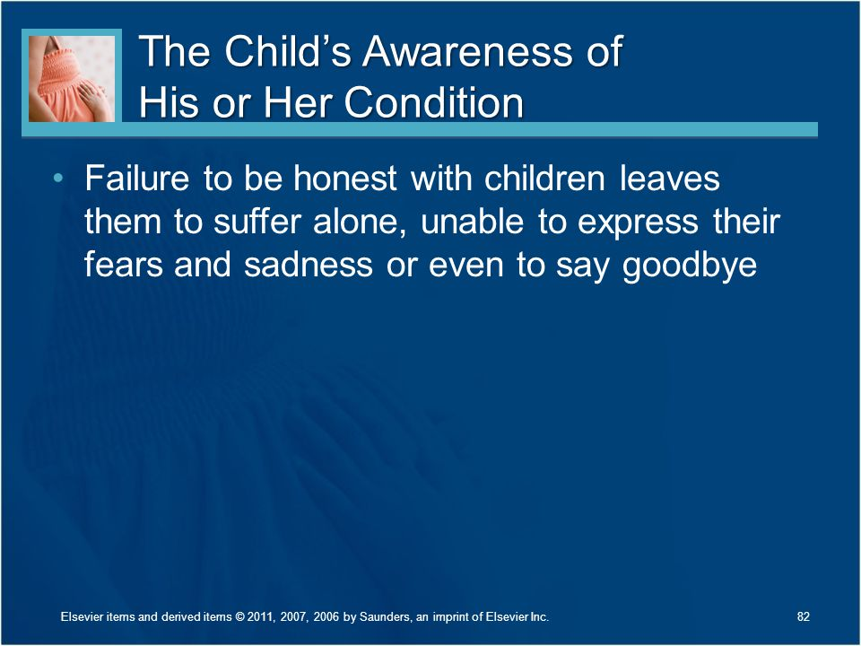 The Child's Awareness of His or Her Condition