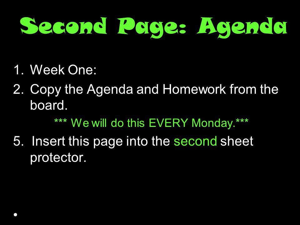 *** We will do this EVERY Monday.***