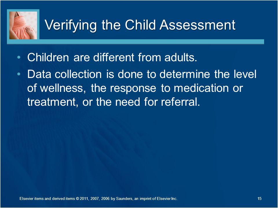 Verifying the Child Assessment