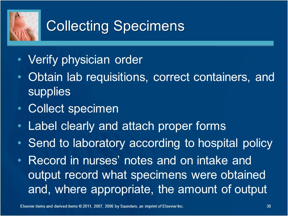 Collecting Specimens Verify physician order