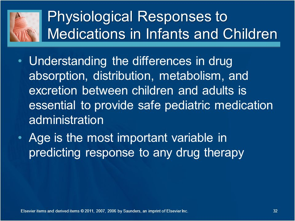 Physiological Responses to Medications in Infants and Children