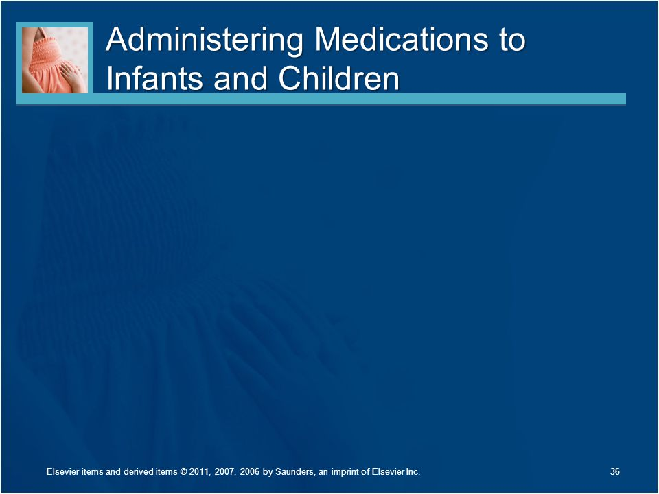 Administering Medications to Infants and Children