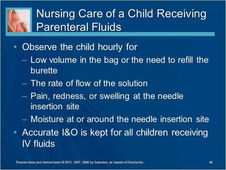 Nursing Care of a Child Receiving Parenteral Fluids