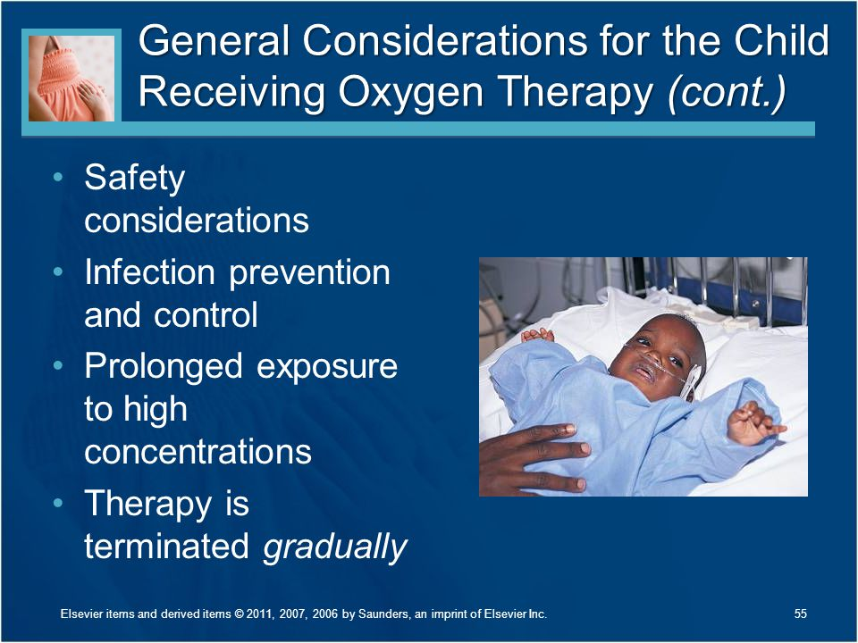 General Considerations for the Child Receiving Oxygen Therapy (cont.)