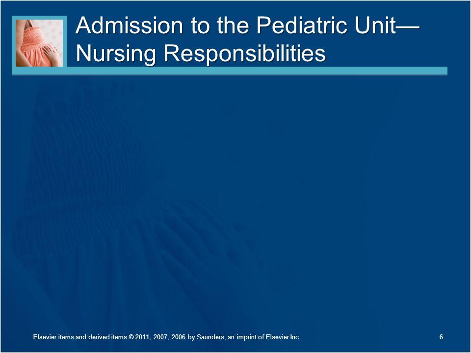 Admission to the Pediatric Unit—Nursing Responsibilities