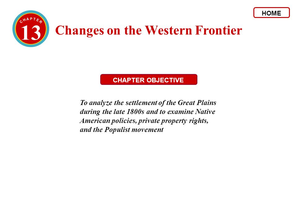 13 Changes on the Western Frontier