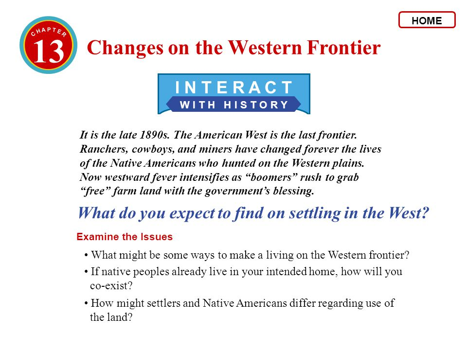13 Changes on the Western Frontier I N T E R A C T