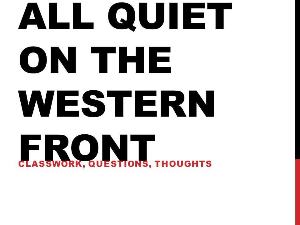 analytical essay on all quiet on the western front Below is a full pdf text of all quiet on the western front you can click on it it to upload a pdf version of the book all_quiet_on_the_western_frontpdf file size: 631 kb.