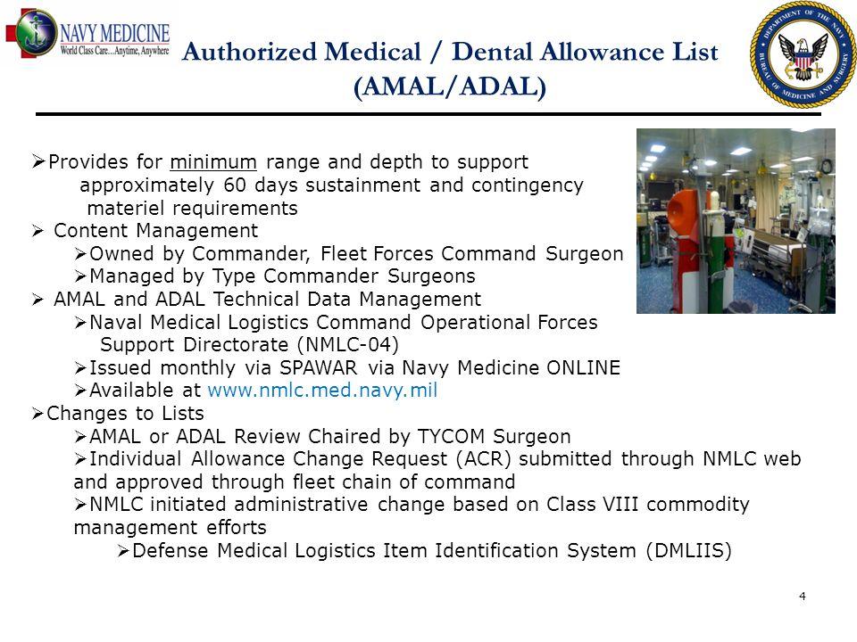 Authorized Medical / Dental Allowance List (AMAL/ADAL)