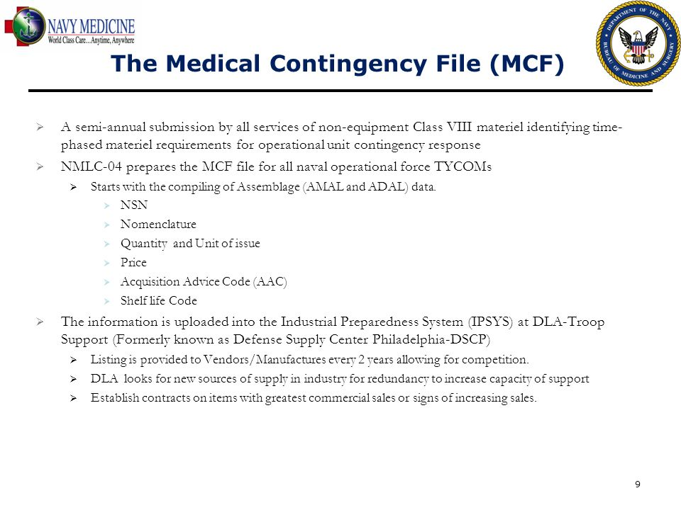 The Medical Contingency File (MCF)