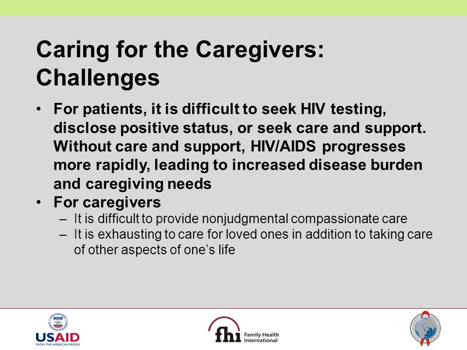 Caring for the Caregivers: Challenges
