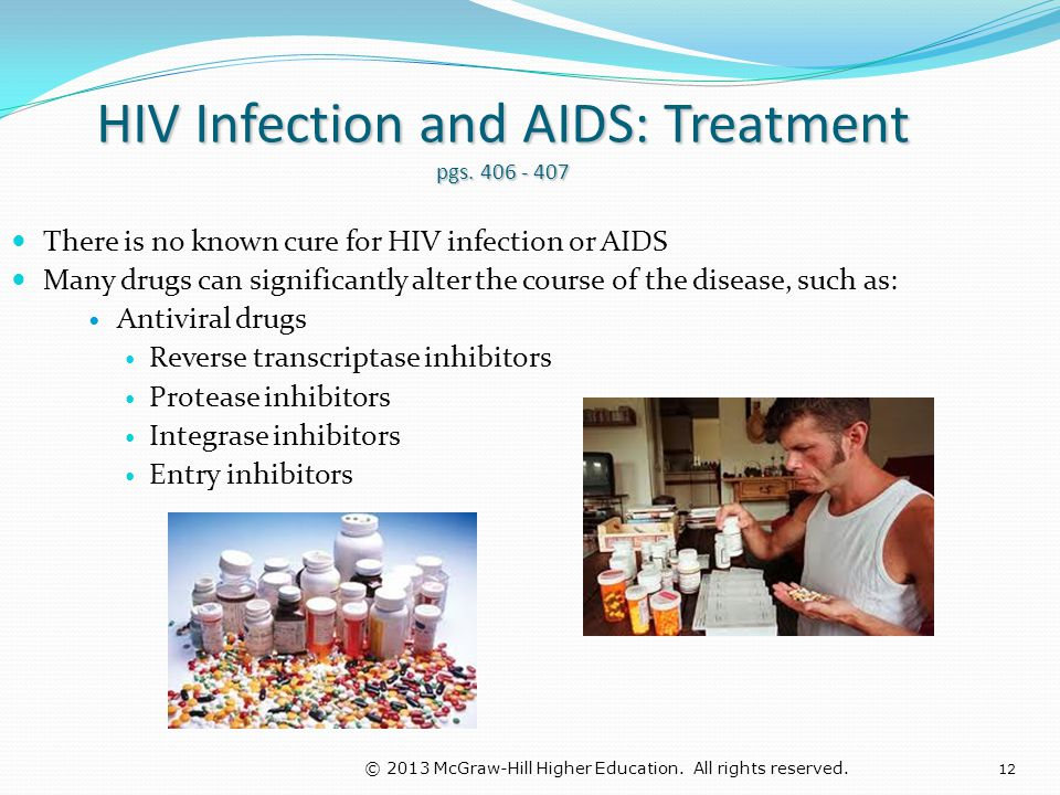 HIV Infection and AIDS: Treatment pgs. 406 - 407