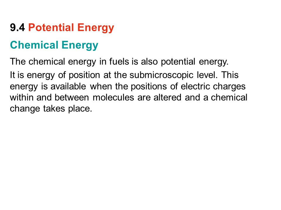 9.4 Potential Energy Chemical Energy