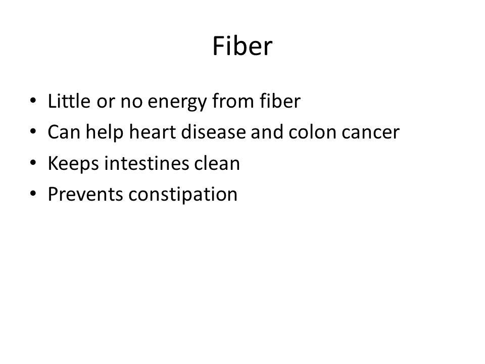 Fiber Little or no energy from fiber
