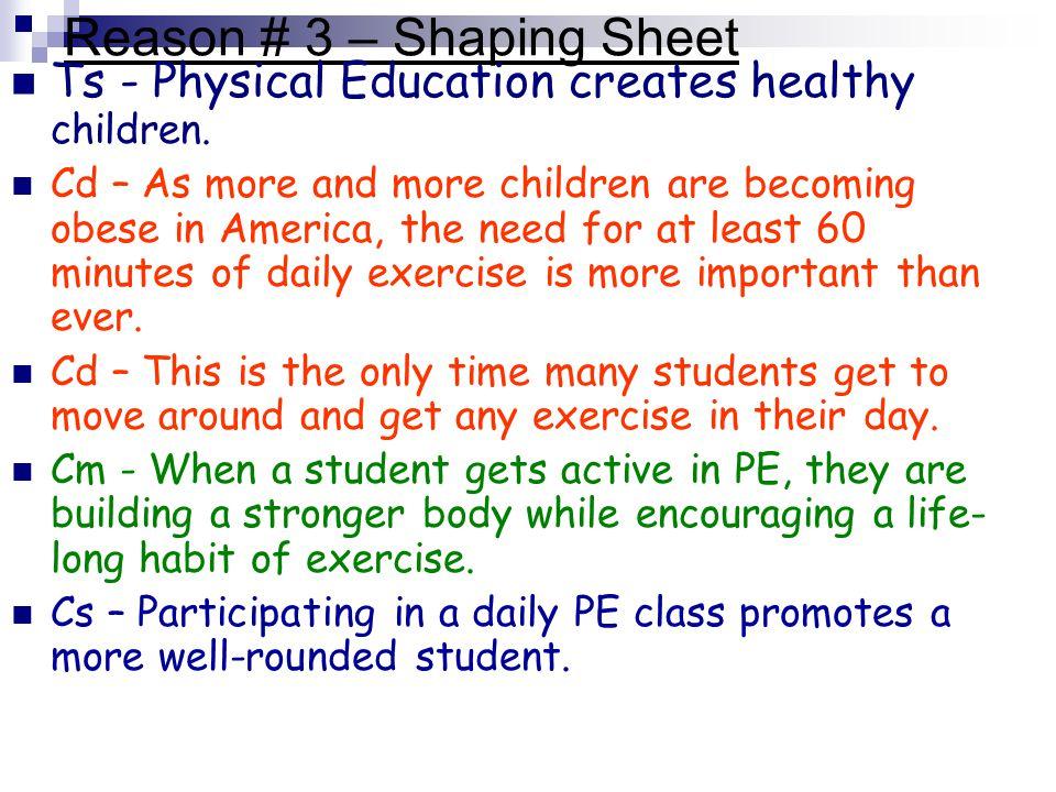 Reason # 3 – Shaping Sheet