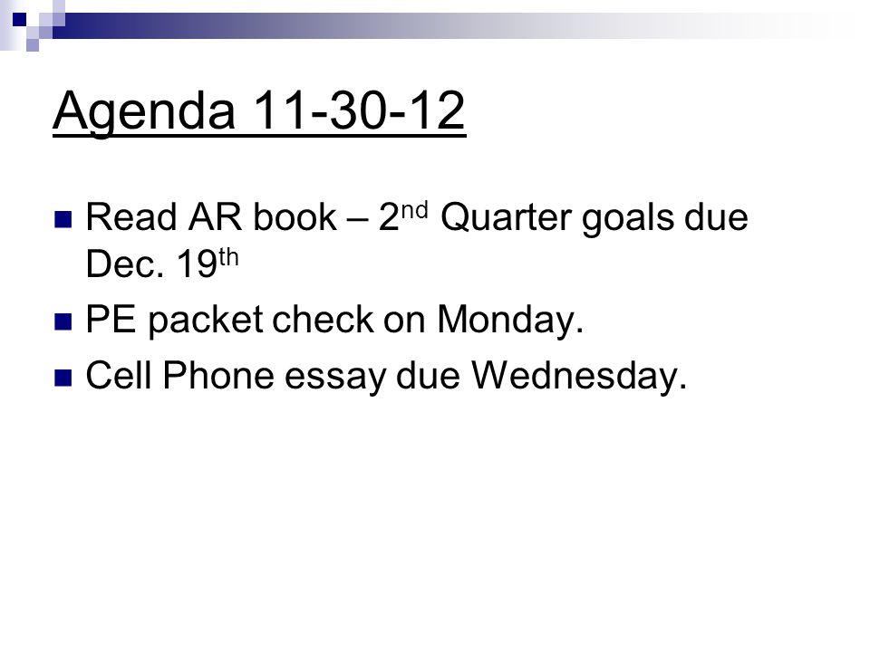 Agenda 11-30-12 Read AR book – 2nd Quarter goals due Dec. 19th