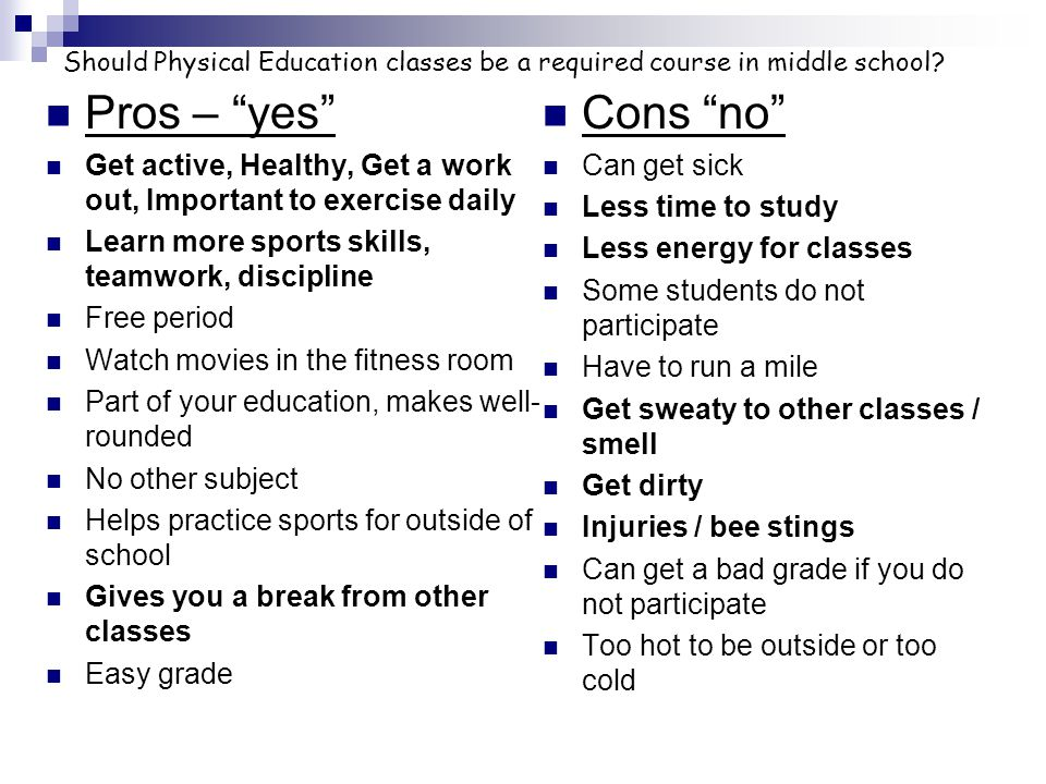 Should Physical Education classes be a required course in middle school