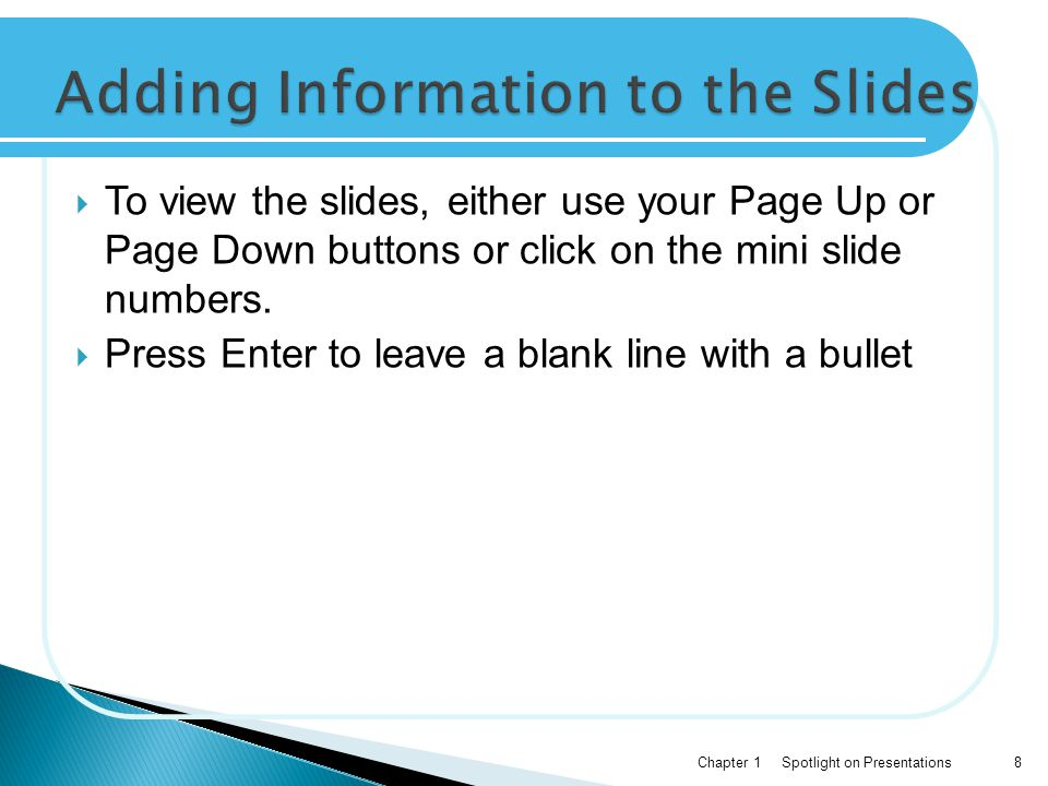 Adding Information to the Slides