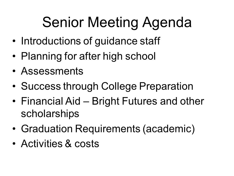 Senior Meeting Agenda Introductions of guidance staff