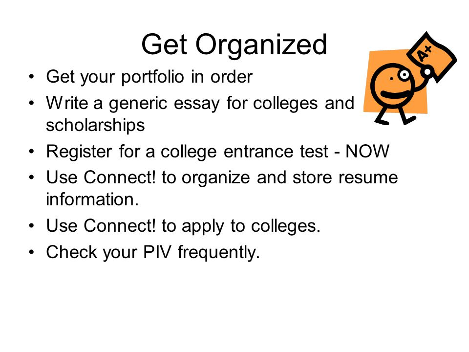 Get Organized Get your portfolio in order
