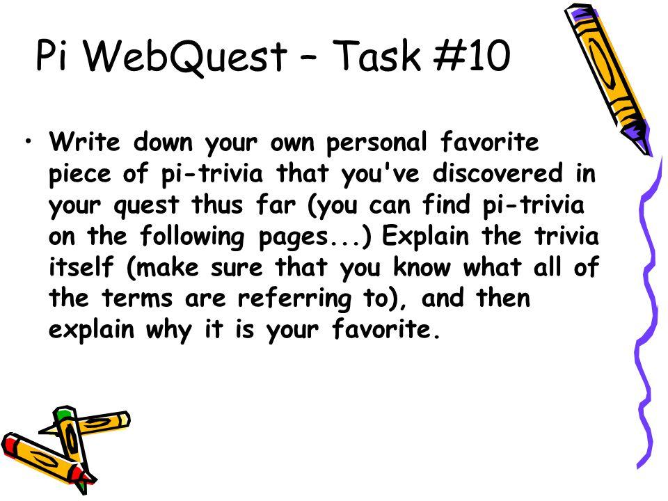 Pi WebQuest – Task #10