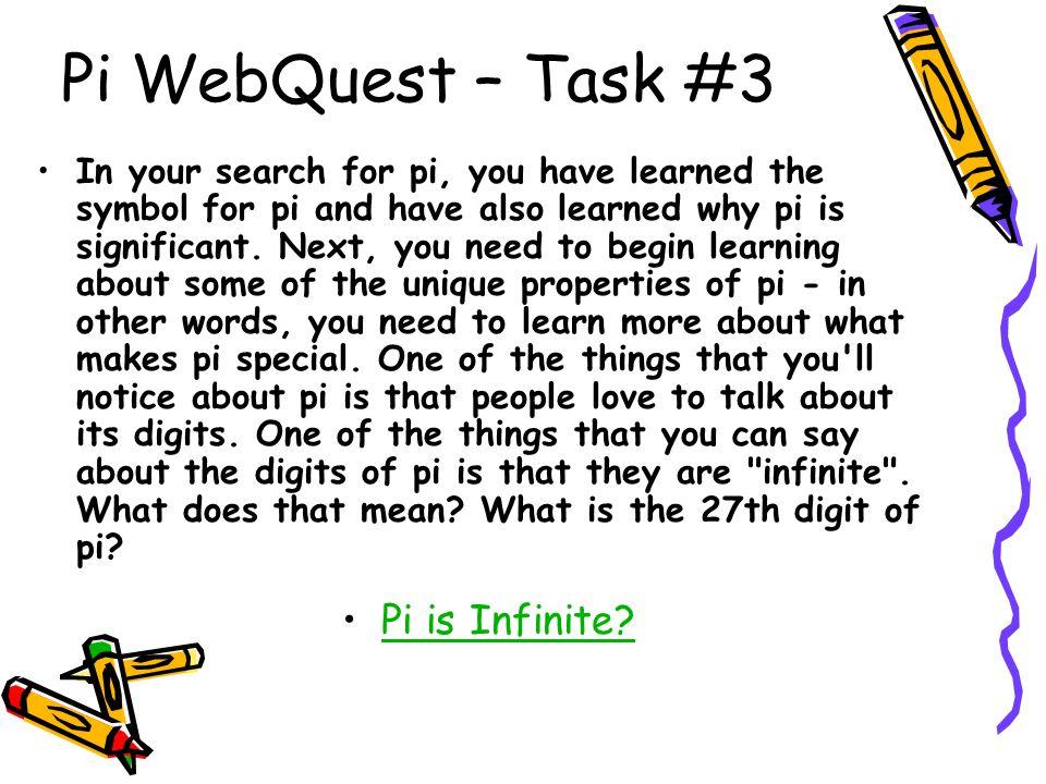 Pi WebQuest – Task #3 Pi is Infinite