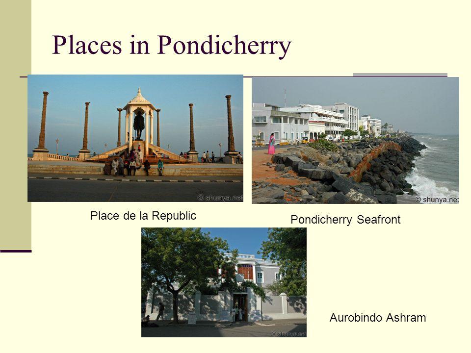 Places in Pondicherry Place de la Republic Pondicherry Seafront