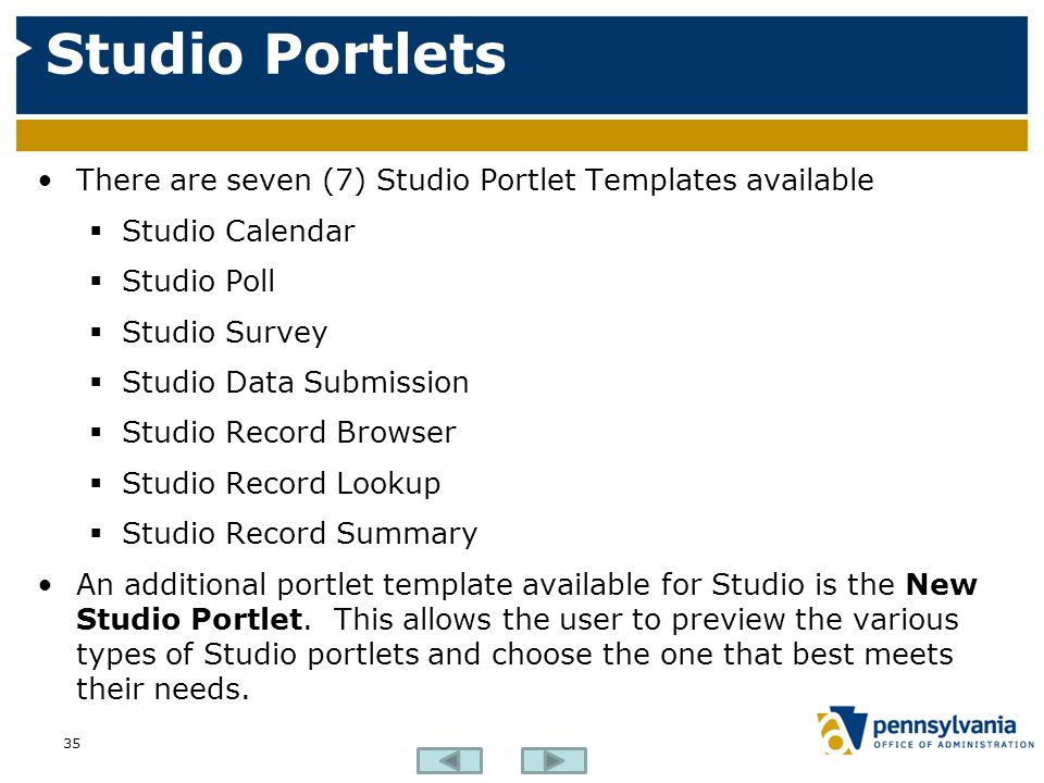 Studio Portlets There are seven (7) Studio Portlet Templates available