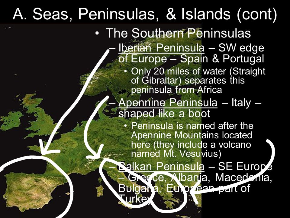 A. Seas, Peninsulas, & Islands (cont)