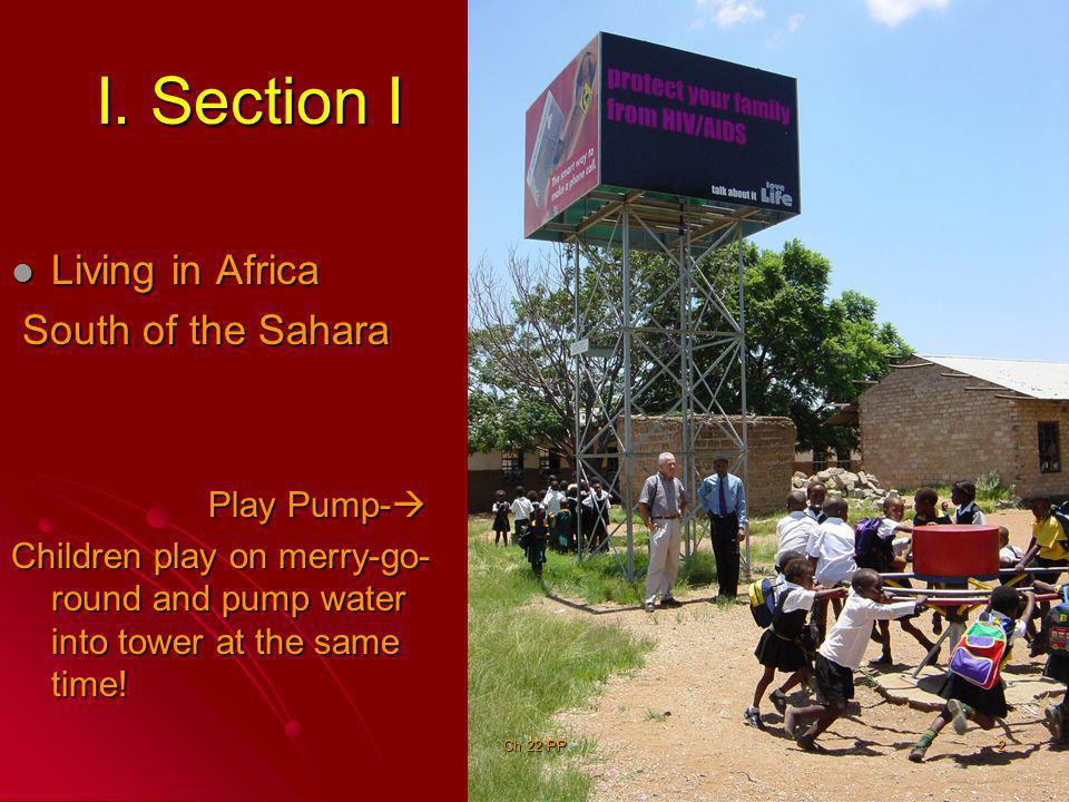 I. Section I Living in Africa South of the Sahara Play Pump-