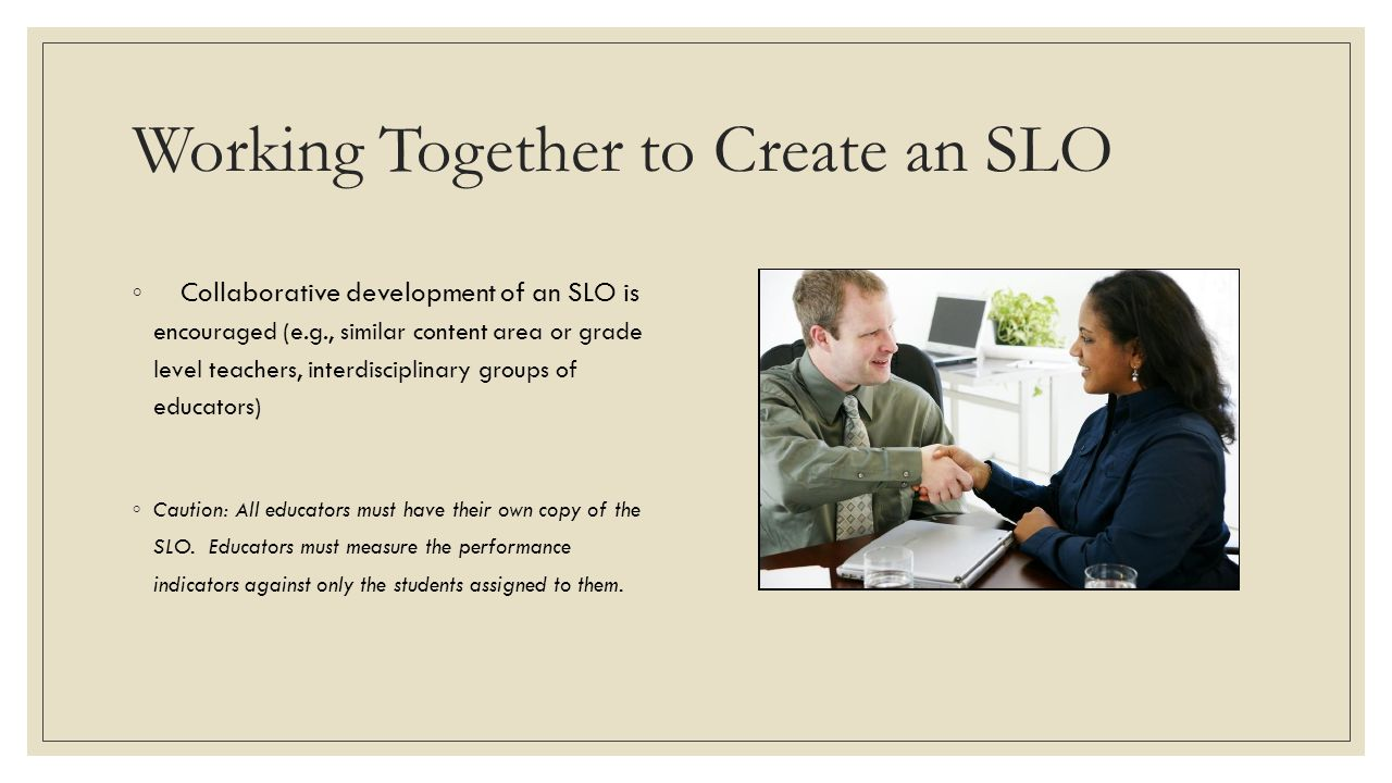 Working Together to Create an SLO