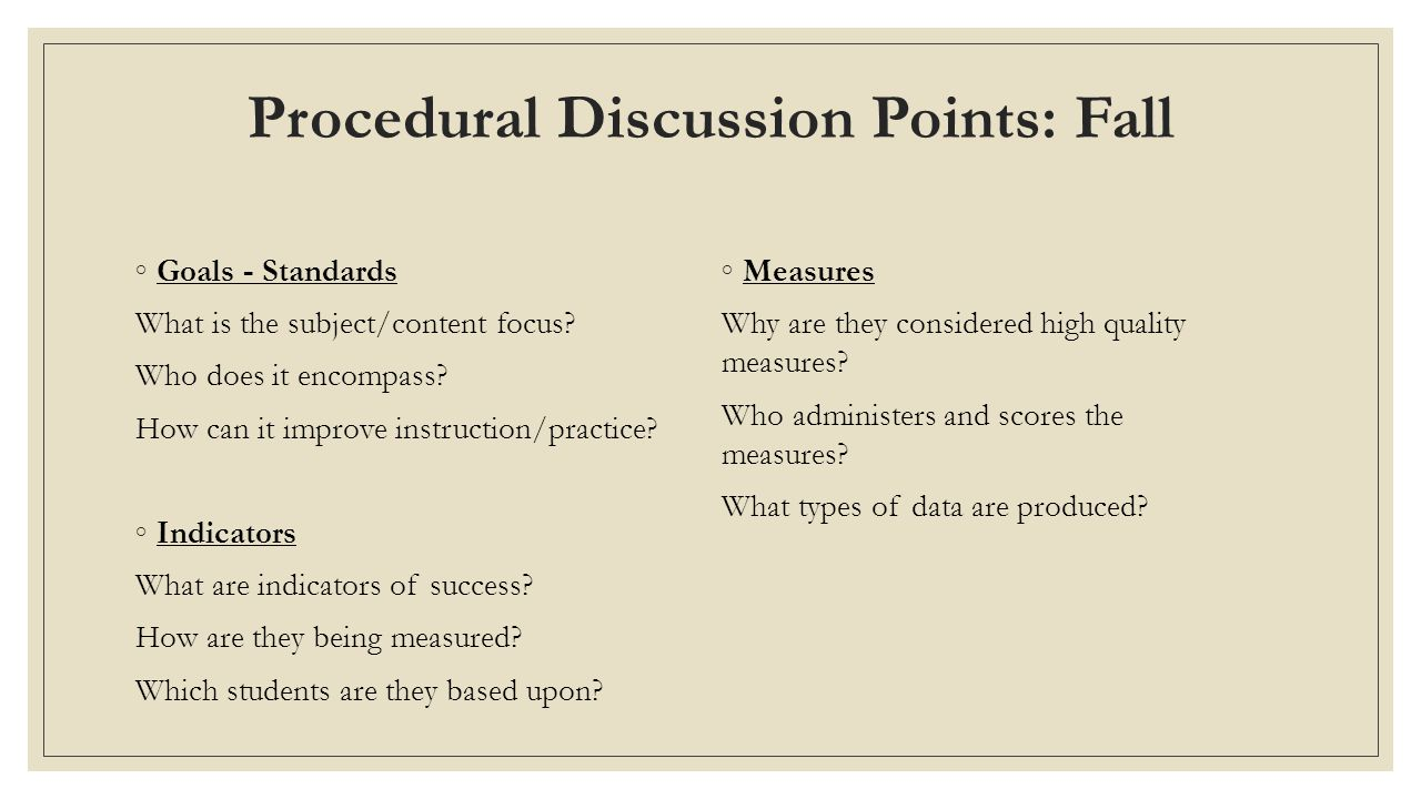Procedural Discussion Points: Fall