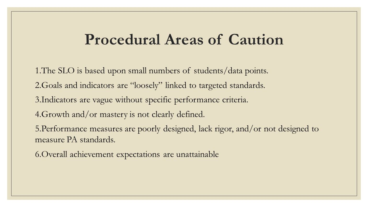 Procedural Areas of Caution
