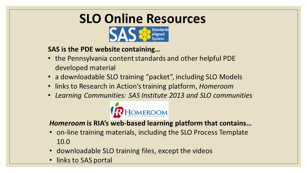 SLO Online Resources SAS is the PDE website containing…