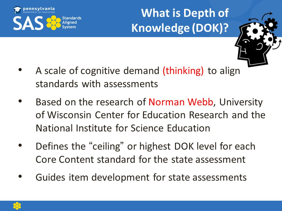 What is Depth of Knowledge (DOK)
