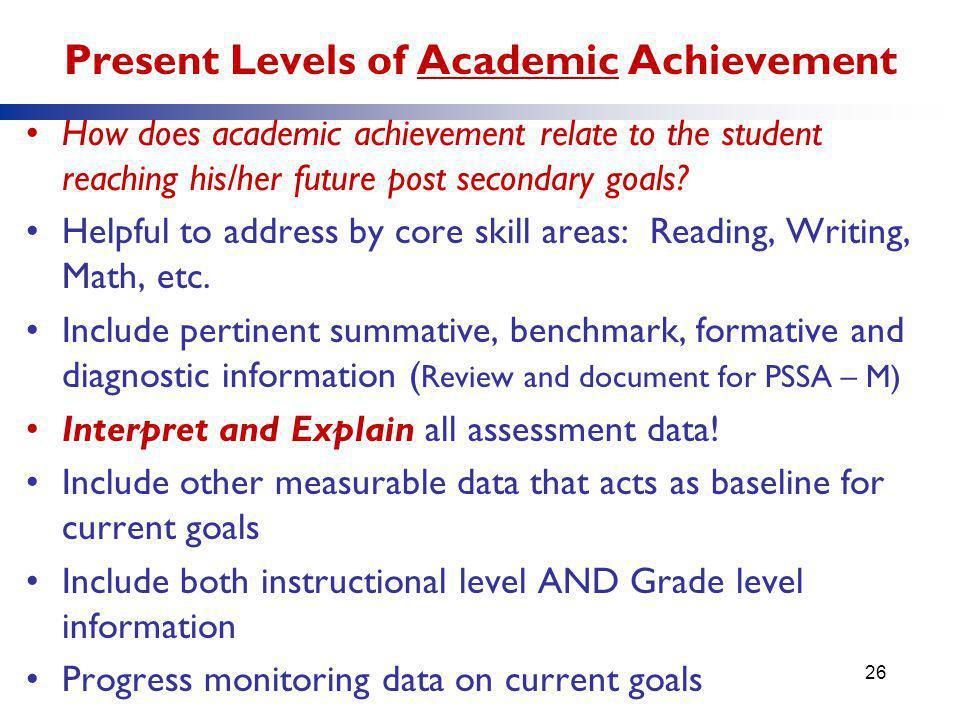 Present Levels of Academic Achievement