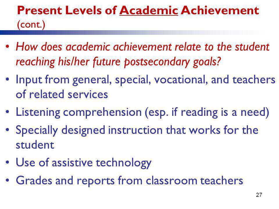 Present Levels of Academic Achievement (cont.)
