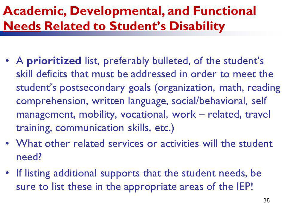 Academic, Developmental, and Functional Needs Related to Student's Disability