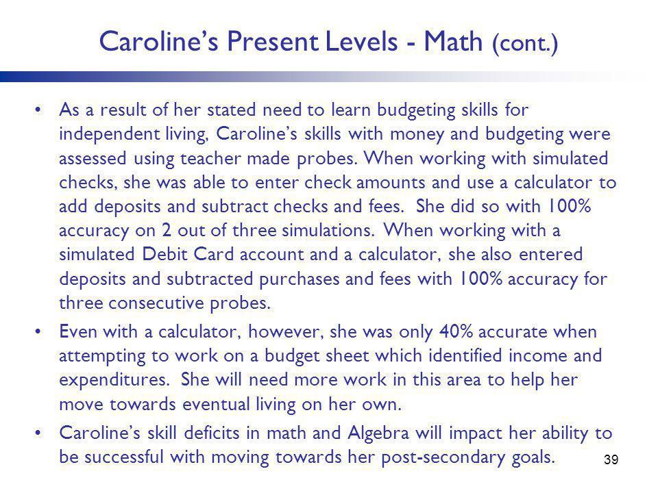 Caroline's Present Levels - Math (cont.)