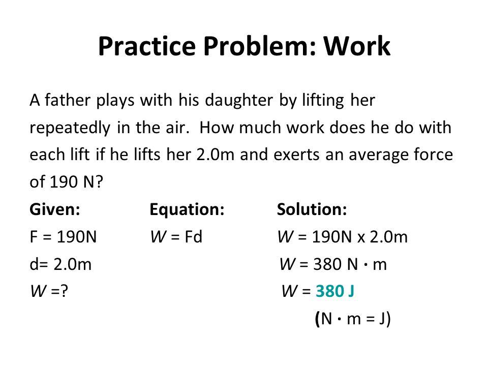 Practice Problem: Work