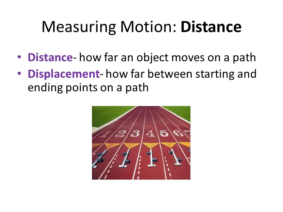 Measuring Motion: Distance