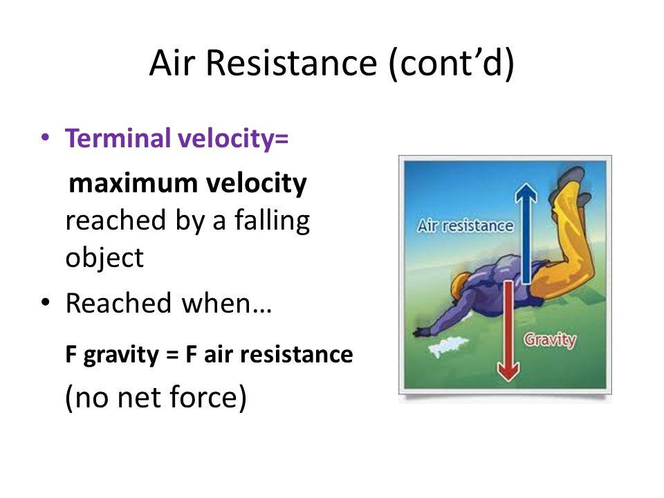 Air Resistance (cont'd)