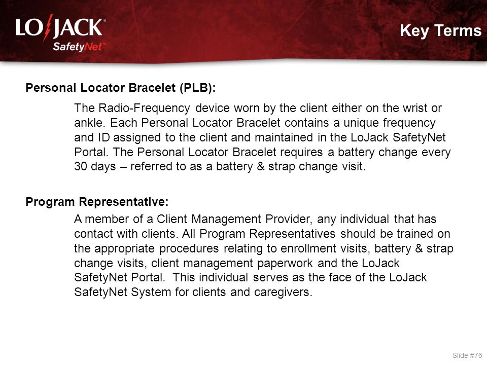 Key Terms SAR: Search and Rescue LoJack SafetyNet Portal: