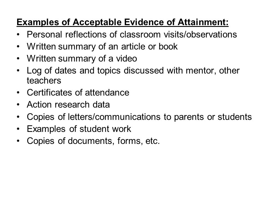 Examples of Acceptable Evidence of Attainment: