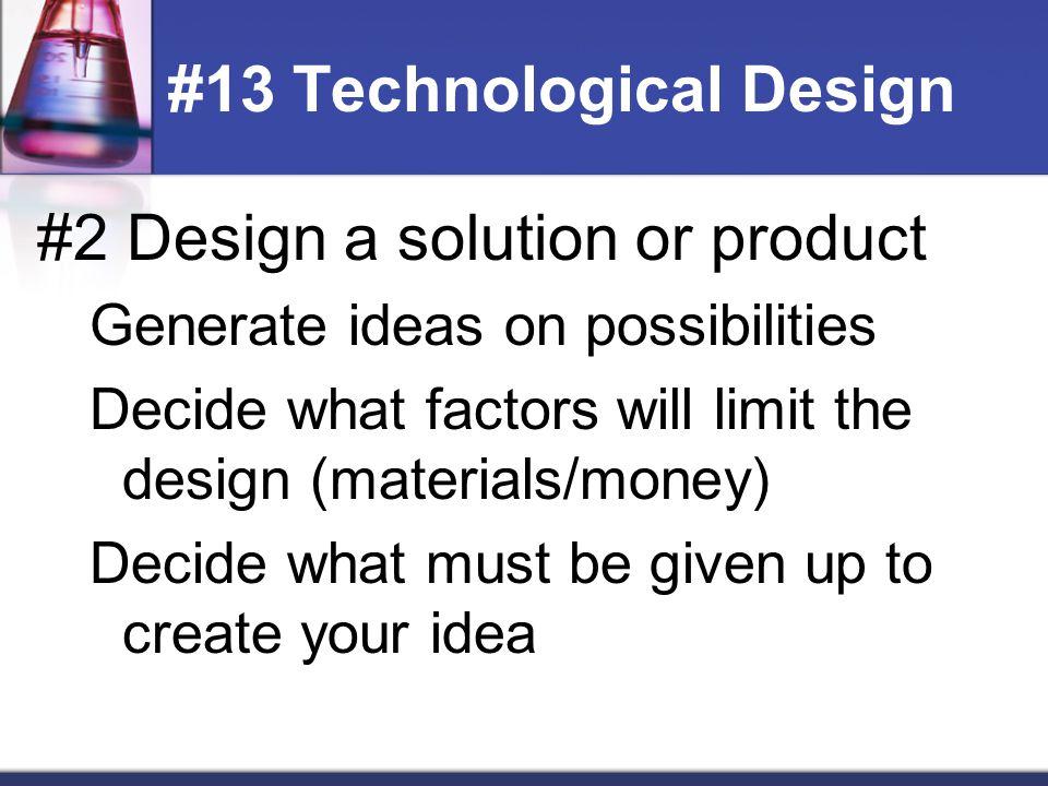 #13 Technological Design