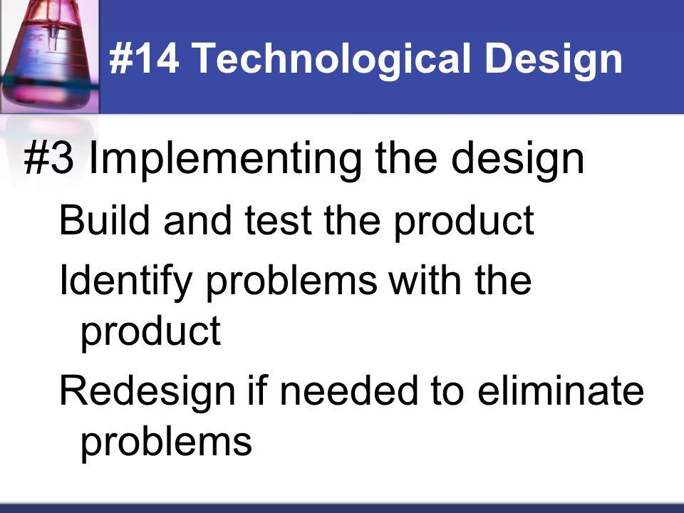 #14 Technological Design