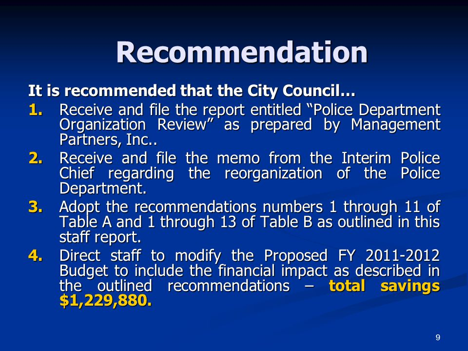 Recommendation It is recommended that the City Council…